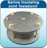 Barlow Insulating Joint Testation