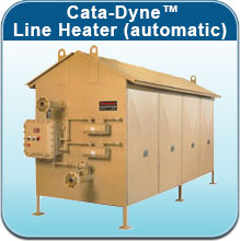 Cata-Dyne™ Line Heater (automatic)