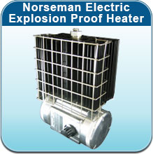 Norseman Electric Explosion Proof Heater