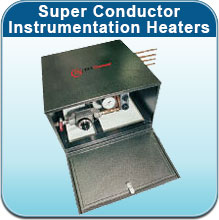 Super Conductor Instrumentation Heaters